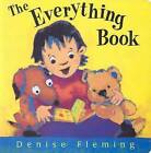 The Everything Book by Denise Fleming (Board book, 2004)