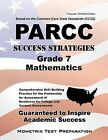 Parcc Success Strategies Grade 7 Mathematics Study Guide: Parcc Test Review for the Partnership for Assessment of Readiness for College and Careers Assessments by Mometrix Media LLC (Paperback / softback, 2015)
