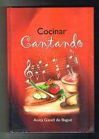 Anita Gatell De Bague Cocinar Cantando Cocina Criolla Puerto Rico Sealed Hc 1972
