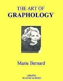 The Art of Graphology by Bernard, Marie