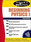 Schaum's Outline of Beginning Physics I: Mechanics and Heat by Alvin Halpern (Paperback, 1995)