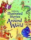 Stories from Around the World by Heather Amery (Hardback, 2009)