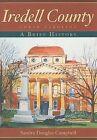 Iredell County, North Carolina: A Brief History by Sandra Douglas Campbell (Paperback / softback, 2008)