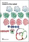 Roses in the Salad by Corraini Editore (Paperback / softback, 2004)