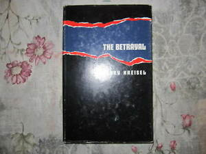 The-Betrayal-Kreisel-Henry-1964-First-Edition-Hard-Cover-Signed-by-Author