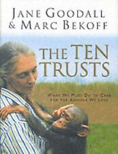 The Ten Trusts: What We Must Do to Care for The An