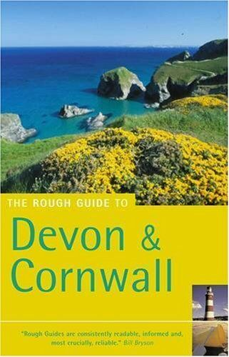The Rough Guide to Devon and Cornwall (Rough Guide Travel Guide .9781843533122