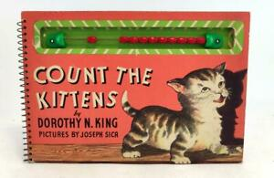 Dorothy King Joeph Sica 1949 Count the Kittens Illustrated Kids Counting Book