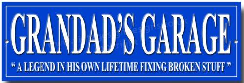 """GRANDAD/'S GARAGE METAL SIGN./""""A LEGEND IN HIS OWN LIFETIME FIXING BROKEN STUFF/""""."""