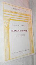 SOMNIUM SCIPIONIS M Tullio Cicerone Introduzione e commento Angelo Ottolini di e