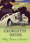 Why Shoot a Butler? by Georgette Heyer (Paperback / softback, 2009)