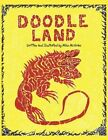 DOODLE Land 9781452012902 by Mike McGraw Paperback