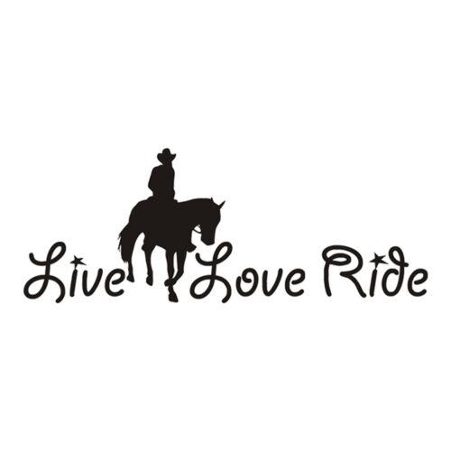 Horse Live Love Ride Car Window Door Bumper Laptop Motor Vinyl Decal Sticker