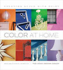 Color at Home: Creating Style with Paint by Meg Roberts, Steven Roberts, Echo Design Group (Hardback, 2008)