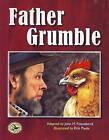 Father Grumble by John M. Feierabend (Hardback, 2009)