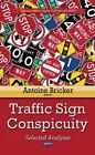 Traffic Sign Conspicuity: Selected Analyses by Nova Science Publishers Inc(Hardback)