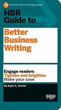 HBR Guide: HBR Guide to Better Business Writing by Bryan A. Garner (2013, Paperback)