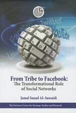 From Tribe to Facebook: The Transformational Role of Social Networks Al-Suwaidi