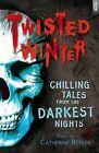 Twisted Winter by Bloomsbury Publishing PLC (Paperback, 2013)
