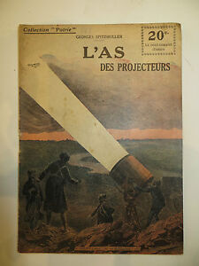 Recit-collection-Patrie-034-L-039-As-des-projecteurs-034-de-Georges-SPITZMULLER-1914-18