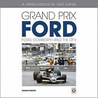 Grand Prix Ford: Ford, Cosworth and the DFV by Anthony Pritchard (Hardback, 2015)