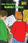 Kuh(le) Ferien von Ulrike Platten-Wirtz (2011, Gebundene Ausgabe)