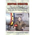Mentor Inbound The Authorized Biography of Fred J. Ascani Major General USAF
