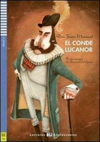 EL CONDE LUCANOR DON JUAN MANUEL A2 9788853606532