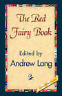 The Red Fairy Book by Andrew Lang (Hardback, 2007)