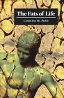The Fats of Life by Caroline M. Pond (Hardback, 1998)