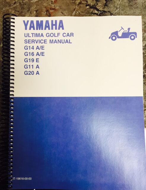 Yamaha Golf Cart Service Manual G14 G16 G11 G19 G20 on