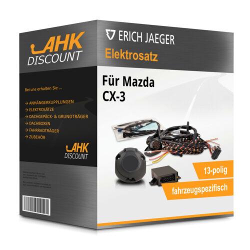CX-3 07.2015-jetzt JAEGER Elektrosatz 13polig fahrzeugspezifisch Neuware für AHK