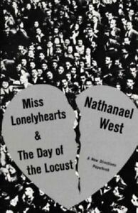 Miss Lonelyhearts and Day of the Locust: Notes