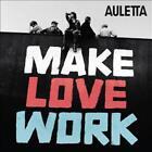 Make Love Work von Auletta (2011)
