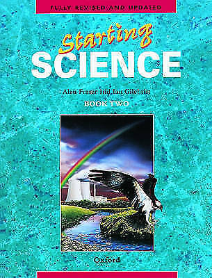 Starting Science: Student Book 2 by Ian Gilchrist, Alan Fraser (Paperback, 1986)