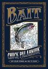 Bait: off-Color Stories for You to Color von Chuck Palahniuk (2016, Gebundene Ausgabe)