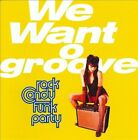 We Want Groove by Rock Candy Funk Party (CD, Jan-2013, Provogue Music Productions)
