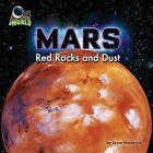 Mars: Red Rocks and Dust by Joyce Markovics (Hardback, 2015)