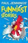 Paul Jennings' Funniest Stories by Paul Jennings (Paperback, 2005)