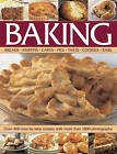 Baking: Breads, Muffins, Cakes, Pies, Tarts, Cookies, Bars: Over 400 Step-by-Step Recipes with More Than 1800 Photographs by Martha Day (Hardback, 2013)
