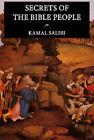 Secrets of the Bible People by Kamal S. Salibi (Paperback, 2004)