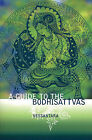 A Guide to the Bodhisattvas by Vessantara (Paperback, 2008)
