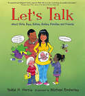 Let's Talk:About Girls,Boys,Babies,Bodie by Robie H. Harris (Hardback, 2006)