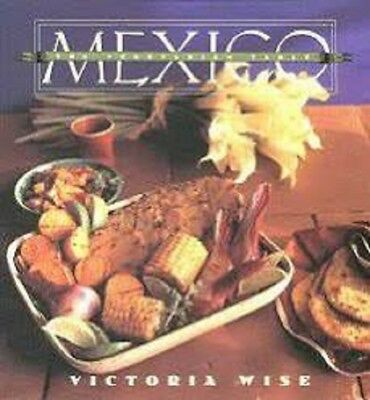 The Vegetarian Table Mexico A COOKBOOK by Victoria Wise  NEW