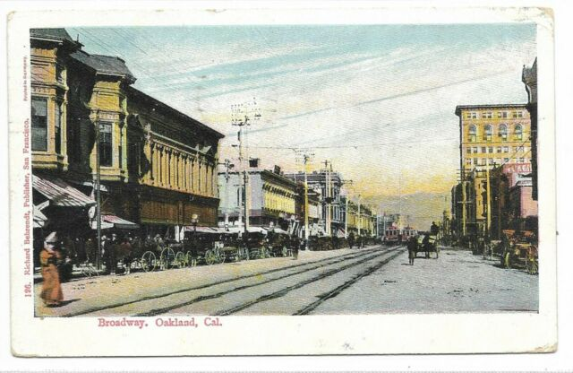 OAKLAND CALIFORNIA Broadway Street Scene Circa 1916