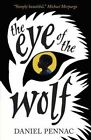 The Eye of the Wolf by Daniel Pennac (Paperback, 2014)
