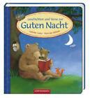 Geschichten und Verse zur Guten Nacht von Sabine Cuno (2011, Gebundene Ausgabe)