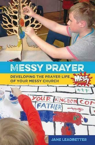 Messy Prayer : Développement The Life Of Your Church Par Moore, Mme Lucy