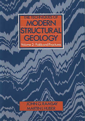 Folds and Fractures: Vol.2 by Martin I. Huber, John G. Ramsay (ID:798)