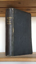 Heaven and Hell Heaven and its Wonders, the World of Spirits, Swedenborg - 1851